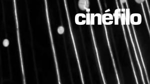 Cinéfilo: mil y un formas de degustar cine