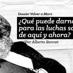 Volver a Marx #04: ¿Qué puede darnos Marx para las luchas sociales de aquí y ahora?