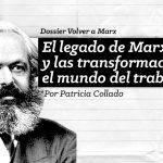 Volver a Marx #03: El legado de Marx y las transformaciones en el mundo del trabajo