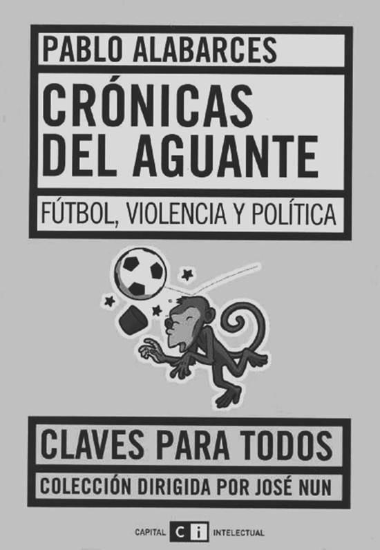 pablo-alabarces-violencia-futbol-folclore-latinta