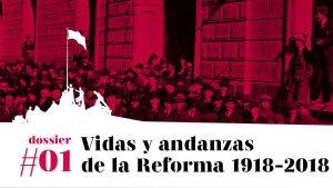 Vidas y andanzas de la Reforma (1918-2018) #1:Reforma Universitaria y Feminismo