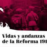 Vidas y andanzas de la Reforma (1918-2018) #6: un balance en su centenario