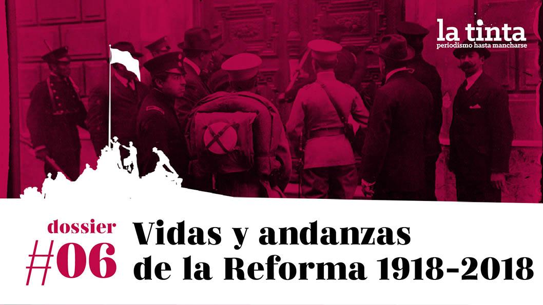 dossier vidas y andanzas de la reforma
