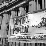 Control popular a las fuerzas de seguridad, como una defensa concreta de los derechos humanos
