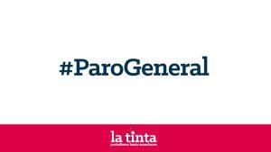 #ParoGeneral