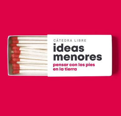 La tinta | Cátedra Libre Ideas Menores