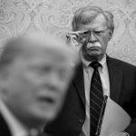 John Bolton: La peor pesadilla del mundo