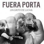 """Estrena el documental """"Fuera Porta, un grito de lucha"""""""