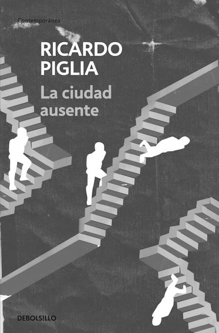 ciudad-ausente-piglia
