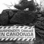 La justicia prorrogó por seis meses la suspensión de las obras de Ticupil en Candonga