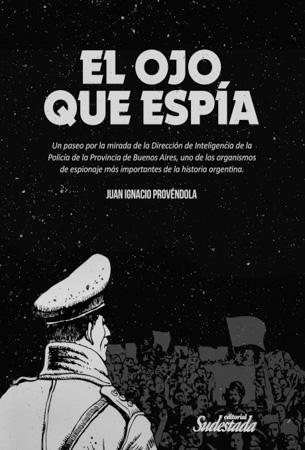 Juan-Ignacio-Provendola-el-ojo-que-espia-libro-sudetada-02