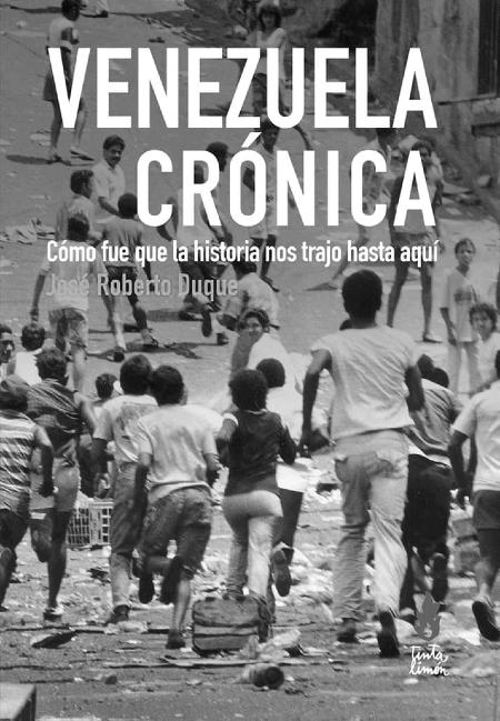 Venezuela cronica libro la-tinta