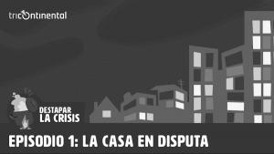 """Columna de géneros en #DesdeLaGente: """"La casa en Disputa"""""""