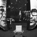 Borges, Walsh y el coraje de la verdad