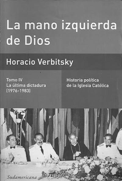 libro-La-mano-izquierda-Dios-Horacio-Verbitsky