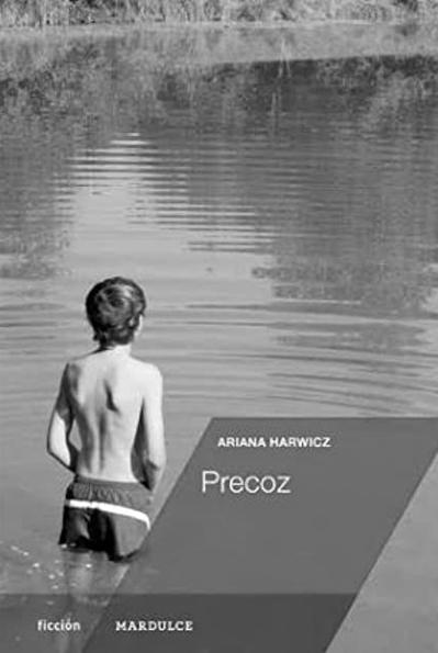 ariana-harwicz-libro-precoz-2