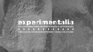 Primavera experimental, música nueva y arte sonoro
